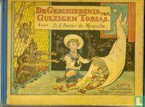 De geschiedenis van Gulzigen Tobias