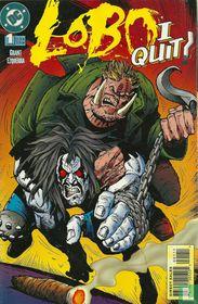 Lobo: I Quit !