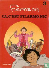 Ça, c'est Filarmo, Nic
