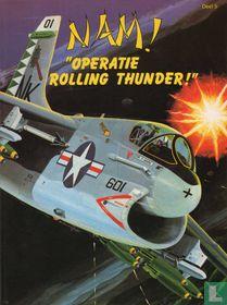 """Operatie Rolling Thunder!"""