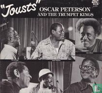 """Jousts"" Oscar Peterson and the trumpet kings"