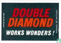 Double Diamond works wonders!