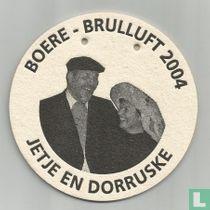 Boere brulluft 2004