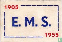 E.M.S. 1905-1955