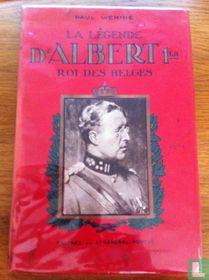 La legende d'Albert 1er roi des belges