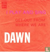 I play and sing