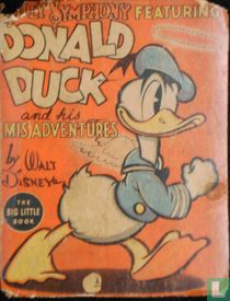 Silly Symphony featuring Donald Duck and his misadventures