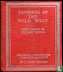 Pioneers of the Wild West