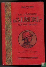 La légende d'Albert 1er Roi des Belges