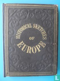 Historical Sketches of Europe