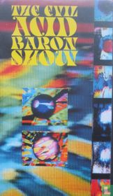 The Evil Acid Baron Show