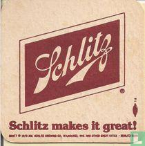 Schlitz makes it great