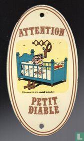Attention Petit diable