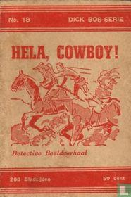 Hela, cowboy!