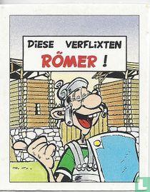 Diese verflixten Römer!