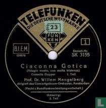 Ciaconna Gotica, 1. und 2. Teil