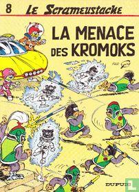 La menace des Kromoks