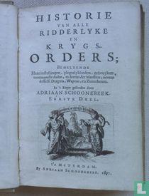 Historie van alle Ridderlyke en Krygsorders