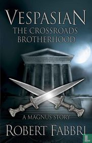 The Crossroads Brotherhood