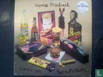 Some Product - Carri On Sex Pistols