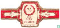 75 jaar Derk de Vries sigaren - 1891 - 1966