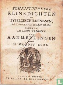 Schriftuurlyke klinkdichten op bybelgeschiedenissen, de koningen van Juda en Israel, benevens Salomons Prediker