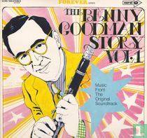 The Benny Goodman Story Vol. 1 Music from the original soundtrack