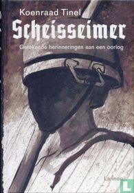 Scheisseimer - Getekende herinneringen aan een oorlog
