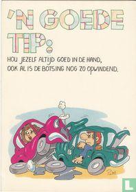 'n goede tip: hou jezelf altijd goed in de hand, ook al is de botsing nog zo opwindend.