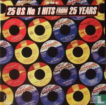 25 U.S.No 1 Hits From 25 Years