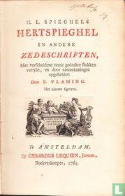 H.L. Spieghels Hertspieghel en andere Zedeschriften