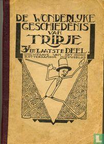 De wonderlijke geschiedenis van Tripje - 3e en laatste deel