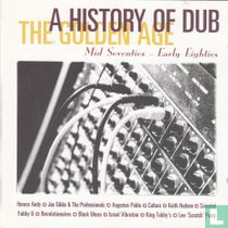 A history of dub - The golden age