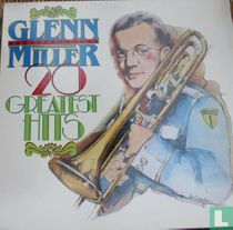 Glenn Miller 20 Greatest Hits