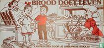 Brood doet leven