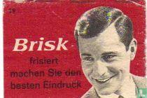 Brisk - frisiert machen Sie den besten Eindruck