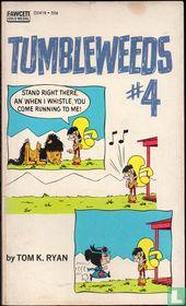 Tumbleweeds 4