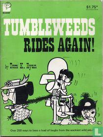 Tumbleweeds Rides Again!