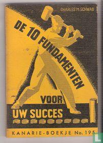 De 10 fundamenten voor uw succes
