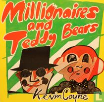 Millionaires and Teddy Bears