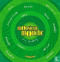Monsieur Mouche 2