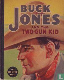 BUCK JONES AND THE TWO-GUN KID