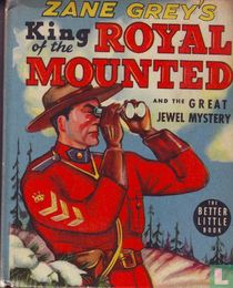 King of the Royal Mounted and the Great Jewel Mystery