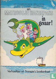 Kapitein Hans en Matroosje Hansepans in gevaar!