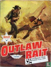 Outlaw Bait