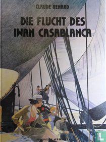 Die Flucht des Iwan Casablanca