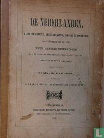 De Nederlanden karakterschetsen, kleederdragten, houding en voorkomen van verschillende standen