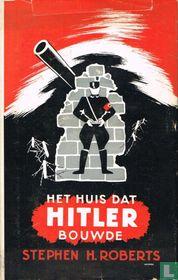 Het huis dat Hitler bouwde