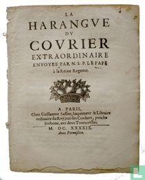 La harangue du courier extraordinaire envoyee [sic] par N.S.P. le Pape à la reine regente