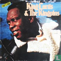 The best of King Curtis & The Kingpins